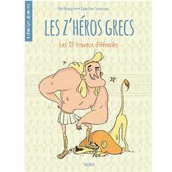 The Greek Z'heroes - Volume 1 - The 13 Works of Heracles