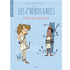 The Greek Z'heroes - Volume 2 - Artemis is right on target!