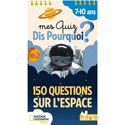 My quizzes Say why? 150 questions on space