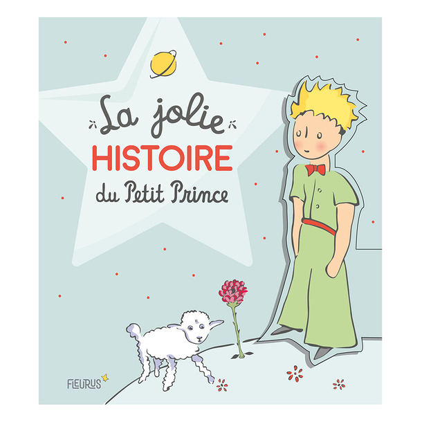The pretty story of the Little Prince