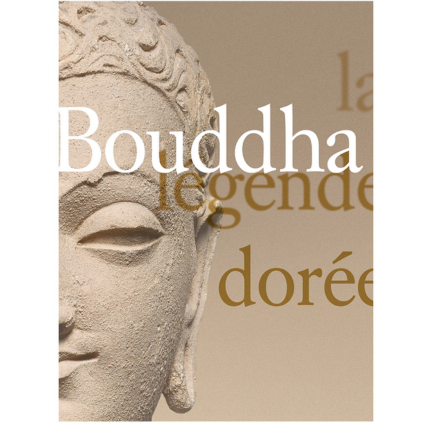 Buddha, the golden legend - Exhibition catalogue