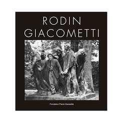 Rodin-Giacometti - Exhibition catalogue