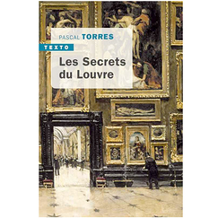 The Louvre's secrets - Pascal Torres