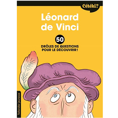 Leonardo da Vinci - 50 funny questions to discover it!