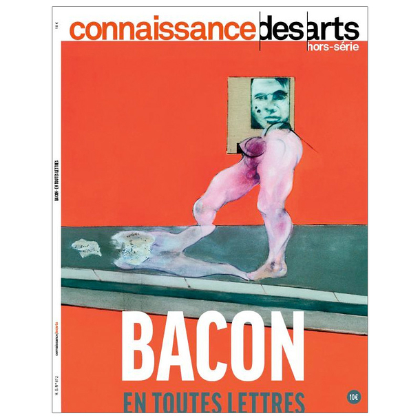 Bacon in words - Connaissance des arts Special edition