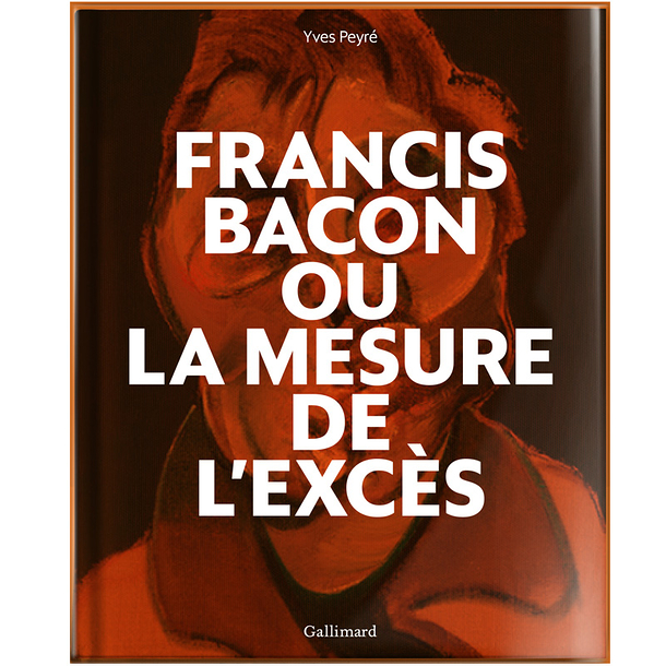 Francis Bacon or The Measurement of Excess