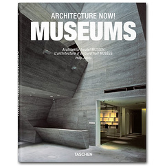 Architecture now ! MUSEUMS