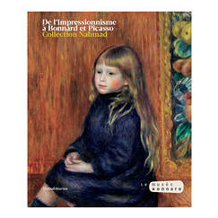 From Impressionism to Bonnard and Picasso - Nahmad Collection - Exhibition catalogue