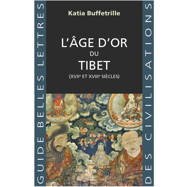 The Golden Age of Tibet (17th and 18th centuries)
