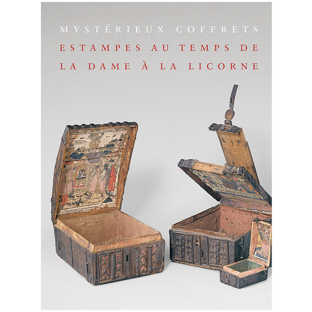 Mysterious boxes - Prints in the time of the Lady with Unicorn - Exhibition catalogue