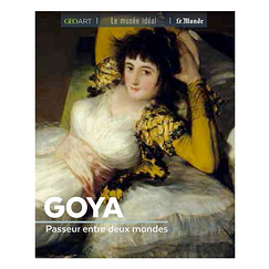 Goya. Passer between two worlds