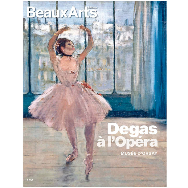 Beaux Arts Special Edition / Degas at the Opera