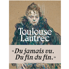 Toulouse-Lautrec - Catalogue d'exposition
