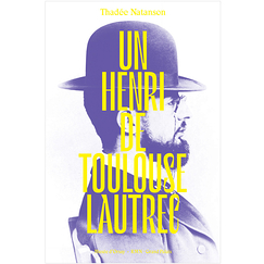 A Henri de Toulouse-Lautrec - Biography