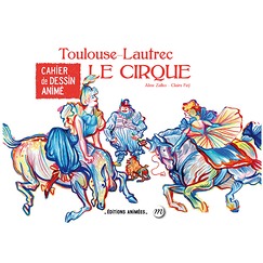 Toulouse-Lautrec The circus - Cartoon book