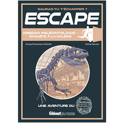 Escape! Paleontology mission: investigation at the gallery