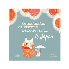 Groudoudou and Ptititie discover Japan