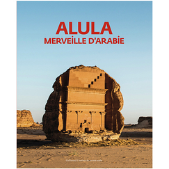 AlUla, a wonder of Arabia - Exhibition catalogue
