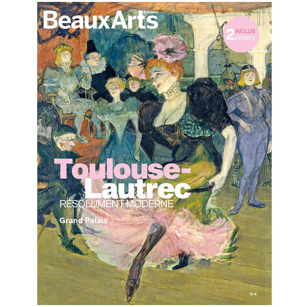 Beaux Arts Special Edition / Toulouse-Lautrec - Resolutely modern