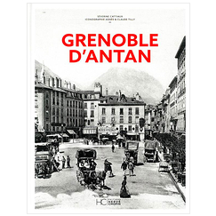 Grenoble of the past