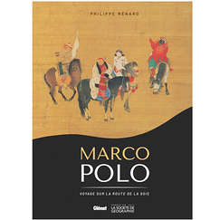 Marco Polo. Travel on the Silk Road