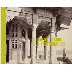 India, through the mirror of photography - Exhibition catalogue