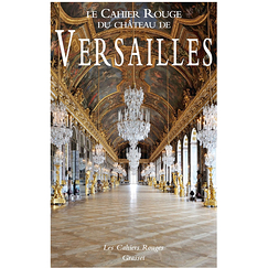 The red notebook of the Palace of Versailles