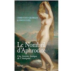 Aphrodite's navel - An erotic history from Antiquity