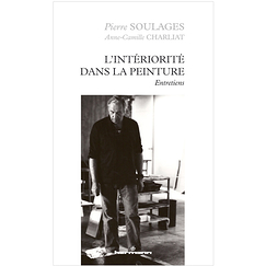 Interiority in Painting - Interviews - Pierre Soulages