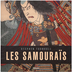 The samurais - Stephen Turnbull