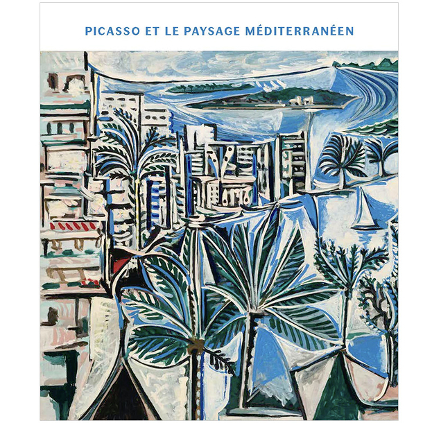 Picasso and the Mediterranean landscape - Exhibition catalogue