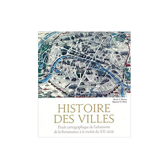History of cities - Cartographic study of urban planning from the Renaissance to the mid-20th century