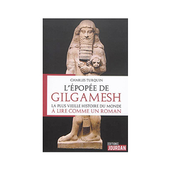 The Gilgamesh epic - The oldest story in the world to read like a novel