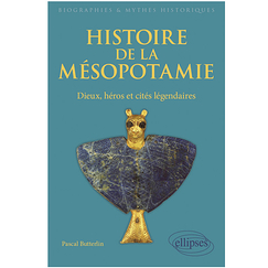 History of Mesopotamia. Gods, heroes and legendary cities