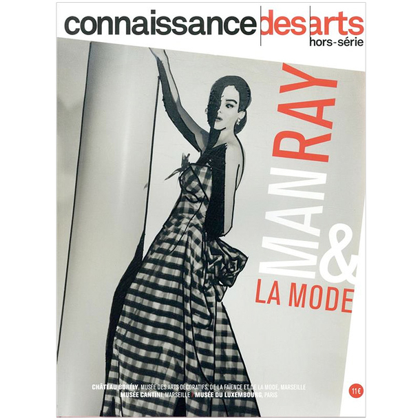 Man Ray and Fashion - Connaissance des arts Special edition