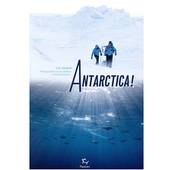 Antarctica ! - Exhibition catalogue