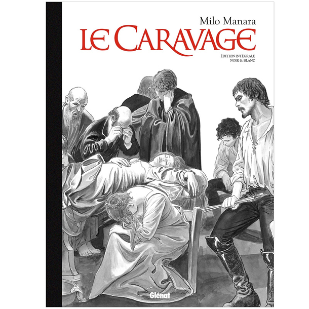 Caravaggio Full Edition Black & White - Milo Manara