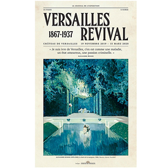 Versailles Revival 1867-1937 - The exhibition journal