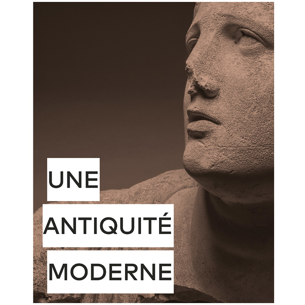Modern Antiquity - Exhibition catalogue