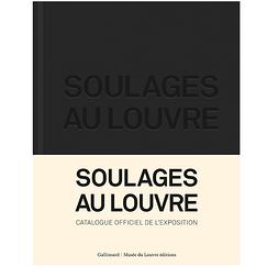 Soulages at the Louvre - Exhibition catalogue