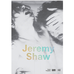 Jeremy Shaw - Catalogue d'exposition