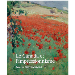 Canada and Impressionism: New Horizons - Exhibition catalogue