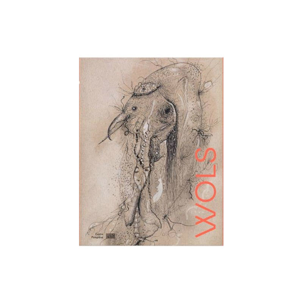 Wols - Catalogue d'exposition
