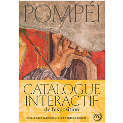 Pompéi - Catalogue d'exposition