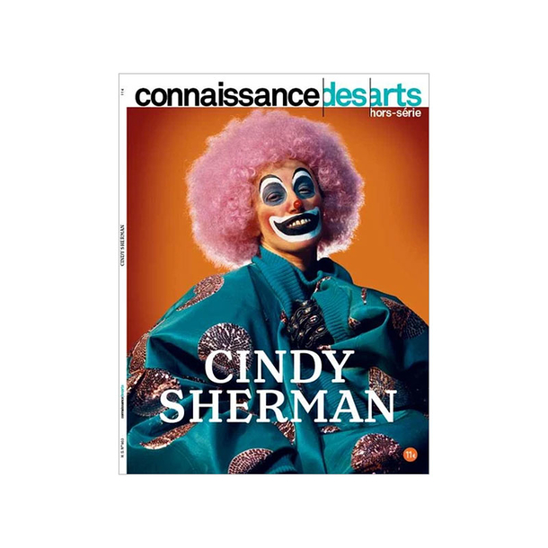 Cindy Sherman at the Fondation Louis Vuitton - Connaissance des arts Special edition