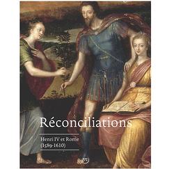 Reconciliations. Henry IV and Rome (1589-1610) - Exhibition catalogue