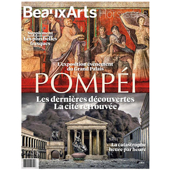 Beaux Arts Special Edition / Pompeii. The latest discoveries - The city found