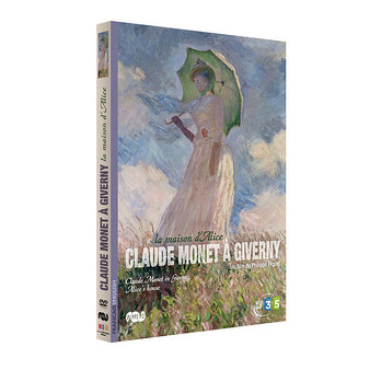 Dvd Claude Monet à Giverny - La maison d'Alice