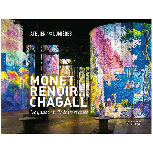 Monet, Renoir... Chagall. Journeys around the Mediterranean - Exhibition catalogue