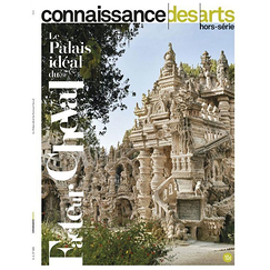 The Ideal Palace of the Factor Cheval - Connaissance des arts Special edition